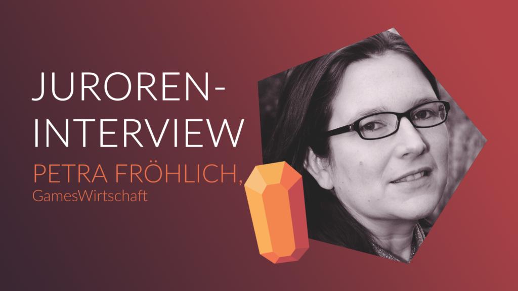JUROREN-INTERVIEW MIT PETRA FRÖHLICH